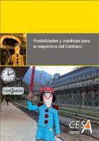 Portada del estudio: Posibilidades y viabilidad para la reapertura del Canfranc