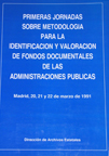 Portada publicación Certificación y valoración de fondos documentales